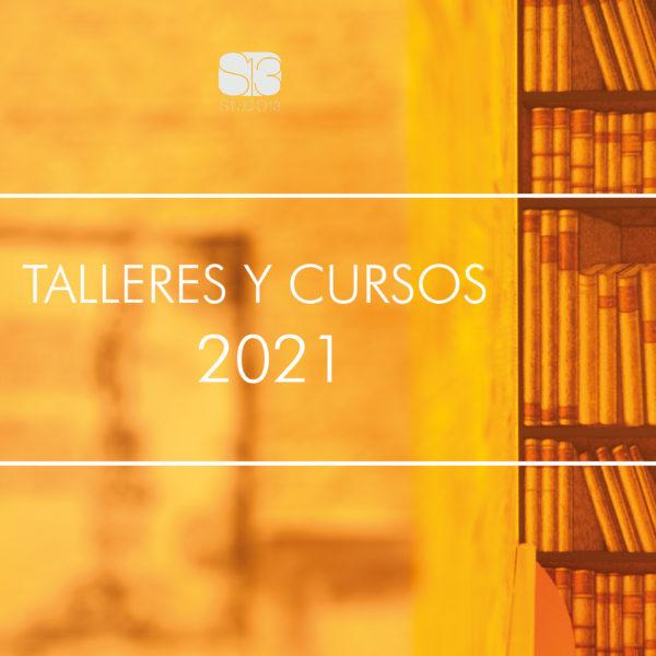 Talleres y cursos 2021
